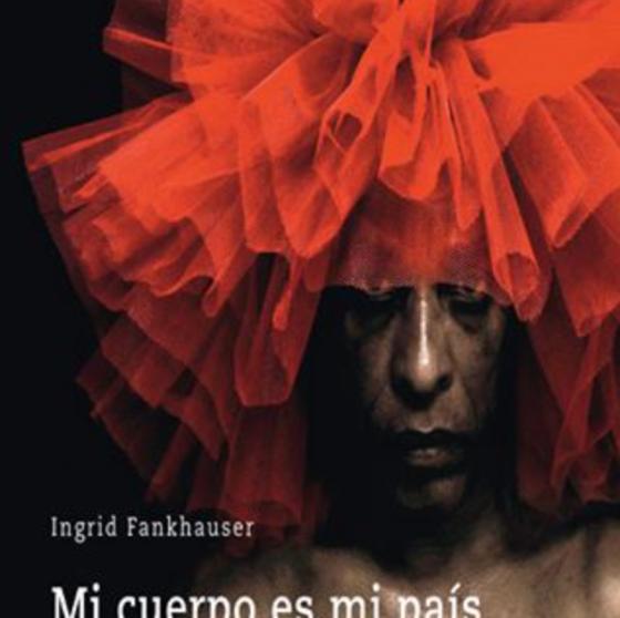 Ingrid Fankhauser / BILDERVORTRAG und Buchpräsentation »Der Körper als Schauplatz in der aktuellen kubanischen Fotografie»