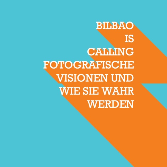 Bilbao is calling